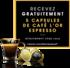 45 000 PACKS DE 5 CAPSULES DE CAFÉ L'OR