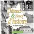 Châteaux & lieux d'histoire en Eure et L