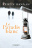 Le paradis blanc - Kristin Hannah -
