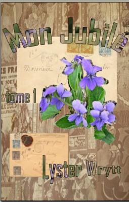 mon jubilé tome 1 lyster wrytt 2010