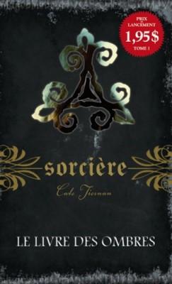 Au coeur des mots: Sorcière ( tome 1 ) de Cate Tiernan